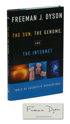 The Sun, the Genome, and the Internet: Tools of Scientific Revolution. Freeman Dyson