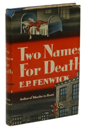 Two Names for Death. E. P. Fenwick