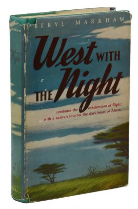 West with the Night. Beryl Markham