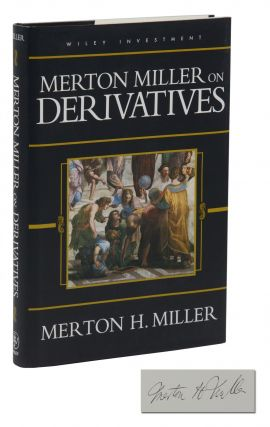 Miller Merton on Derivatives. Merton H. Miller