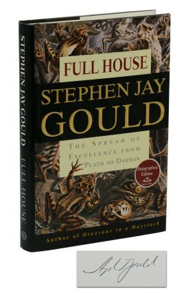 Full House: The Spread of Excellence from Plato to Darwin. Stephen Jay Gould