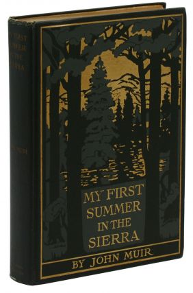 My First Summer in the Sierra. John Muir