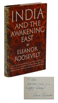 India and the Awakening East. Eleanor Roosevelt