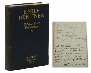 Emile Berliner: Maker of the Microphone. Frederic William Wile, Emile Berliner