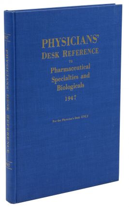 Physician's Desk Reference to Pharmaceutical Specialties and Biologicals