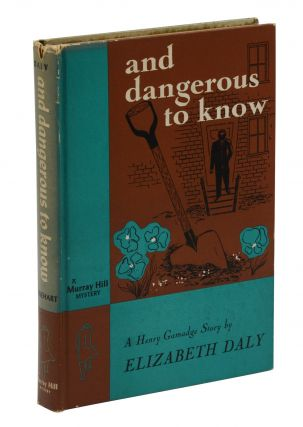 And Dangerous to Know (A Murray Hill Mystery). Elizabeth Daly
