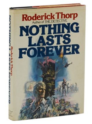 Nothing Lasts Forever. Roderick Thorp