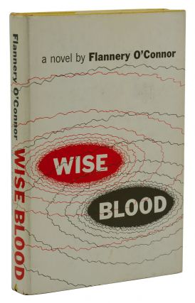 Wise Blood. Flannery O'Connor