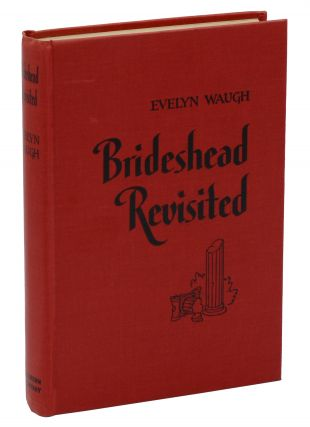 Brideshead Revisited: The Sacred & Profane Memories of Captain Charles Ryder