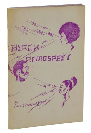 Black Retrospect. Lois Berry, Clarence Berry, Leon Ramzy, Cover Art