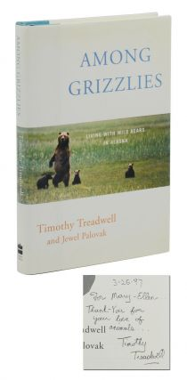 Among Grizzlies: Living with Wild Bears in Alaska. Timothy Treadwell