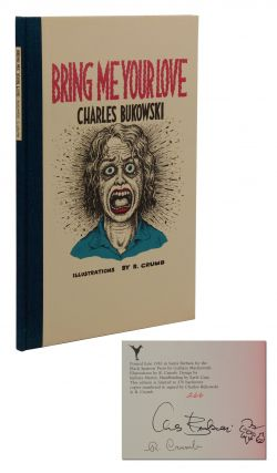 Bring Me Your Love. Charles Bukowski, R. Crumb, Illustrations