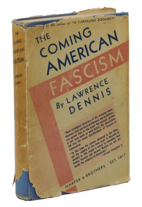 The Coming American Fascism. Lawrence Dennis