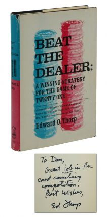 Beat the Dealer: A Winning Strategy for the Game of Twenty One. Edward O. Thorp