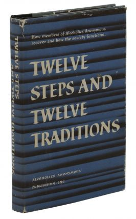 Twelve Steps and Twelve Traditions. Alcoholics Anonymous