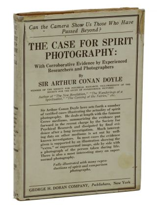 The Case for Spirit Photography. Arthur Conan Doyle