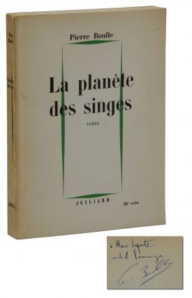 La Planete Des Singes [The Planet of the Apes]. Pierre Boulle