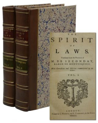 The Spirit of Laws. Charles de Secondat Montesquieu, Baron de