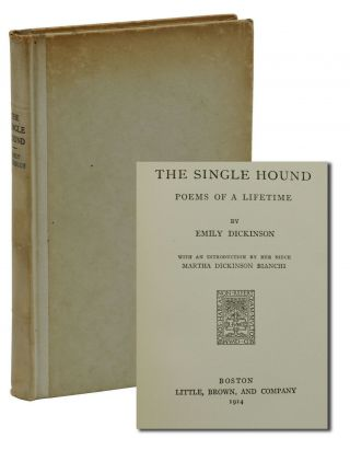 The Single Hound. Emily Dickinson