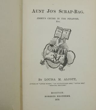 Aunt Jo's Scrap Bag, Vol. V: Jimmy's Cruise in the Pinafore etc.