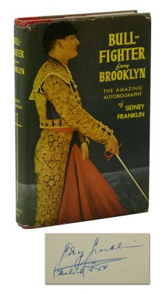 Bullfighter from Brooklyn. Sidney Franklin