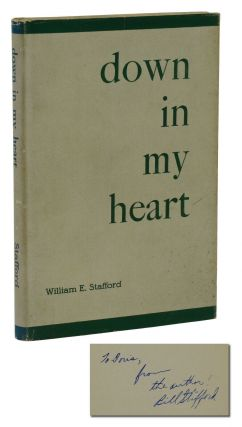 Down in My Heart. William E. Stafford