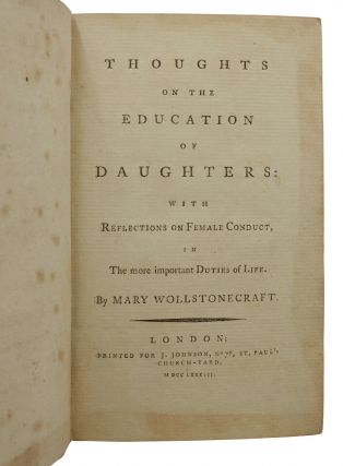 Thoughts on the Education of Daughters: With Reflections on Female Conduct in the More Important Duties of Life
