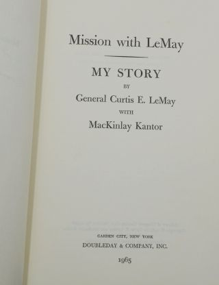 Mission with LeMay: My Story
