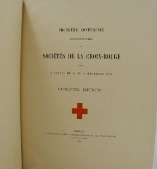 Conference Internationale de la Croix-Rouge [International Cofnerence of the Red Cross]