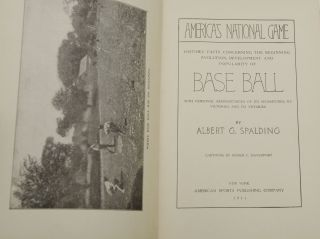 America's National Game: Historical Facts Concerning the Beginning, Evolution, Development and Popularity of Base Ball with Personal Reminiscences of its Vicissitudes, its Victories and its Votaries