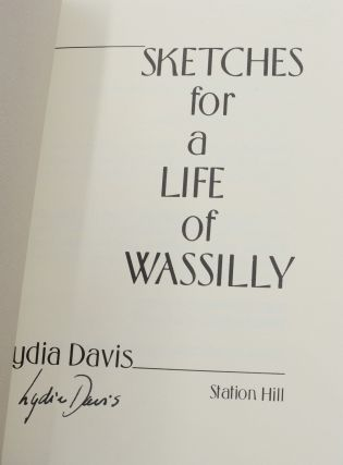 Sketches for a Life of Wassilly