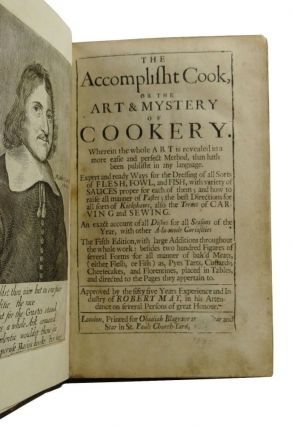 The Accomplisht Cook, or, the whole art and mystery of cookery, fitted for all Degrees and Qualities