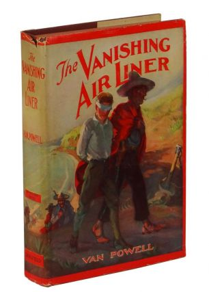 The Vanishing Air Liner (Air Mystery Series). Van Powell