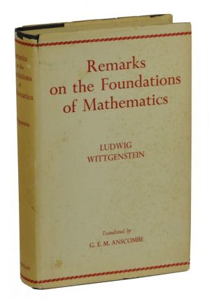 Remarks on the Foundations of Mathematics (Bemerkungen Uber Die Grundlagen Der Mathematik)....