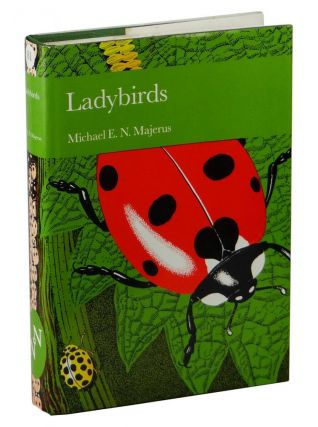 Ladybirds (Collins New Naturalist). Michael E. N. Majerus