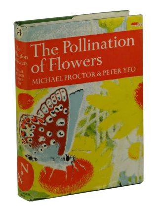 The Pollination Of Flowers. Michael Proctor, Peter Yeo
