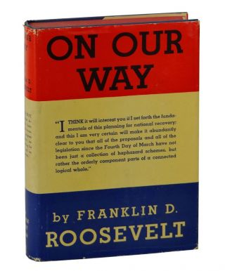 On Our Way. Franklin Delano Roosevelt