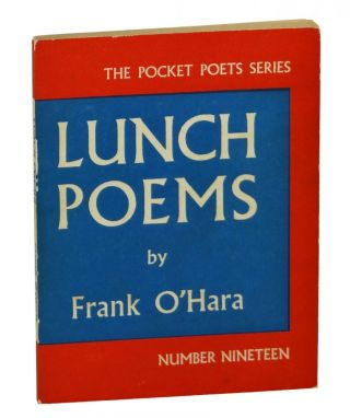 Lunch Poems (The Pocket Poets Series). Frank O'Hara