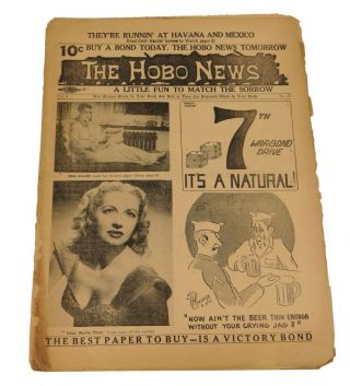 The Hobo News: A Little Fun to Match the Sorrow July 2, 1945. Patrick Mulkern