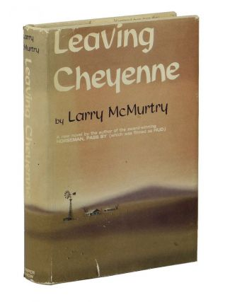 Leaving Cheyenne. Larry McMurtry