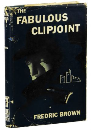 The Fabulous Clipjoint. Fredric Brown.