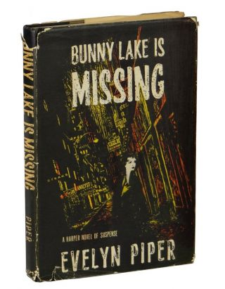 Bunny Lake Is Missing. Evelyn Piper
