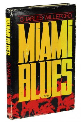 Miami Blues. Charles Ray Willeford