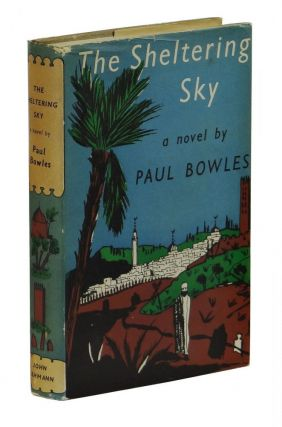 The Sheltering Sky. Paul Bowles