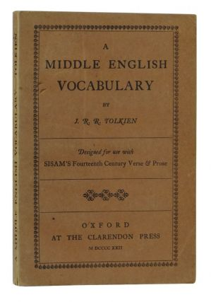 A Middle English Vocabulary, designed for use with Sisam's Fourteenth Century Verse & Prose. J....