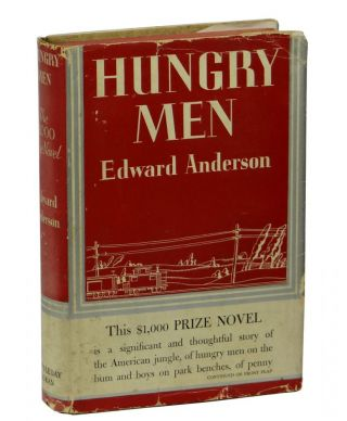 Hungry Men. Edward Anderson.