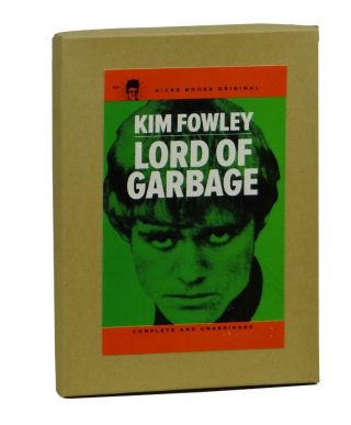 Lord of Garbage. Kim Fowley