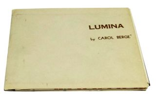 Lumina (for the artisan, Eugene Hines). Carol Berge, Grady Jones