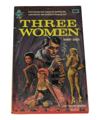 Three Women. John Keel, Harry Gibbs