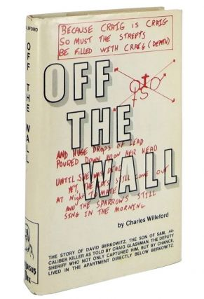 Off the Wall: A True Life Novel. Charles Willeford
